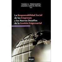 La responsabilidad social de la empresa y los nuevos desafíos de la gestión empresarial