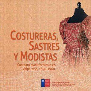 Costureras, sastres y modistas. Contexto manufacturero en Valparaíso, 1890-1960