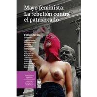 Mayo feminista. La rebelión contra el patriarcado