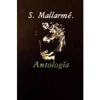 Antología Stéphane Mallarmé