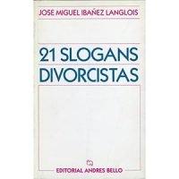 21 slogans divorcistas