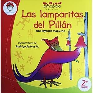 Las lamparitas del Pillán. Una leyenda mapuche