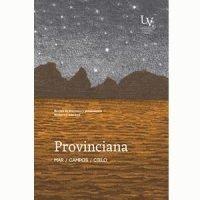 Provinciana. Revista de literatura y pensamiento