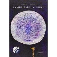 A qué sabe la luna