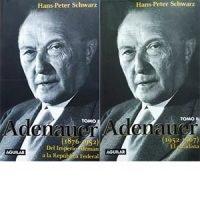 Adenauer. Tomos I y II