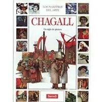 Chagall. Un siglo de pintura